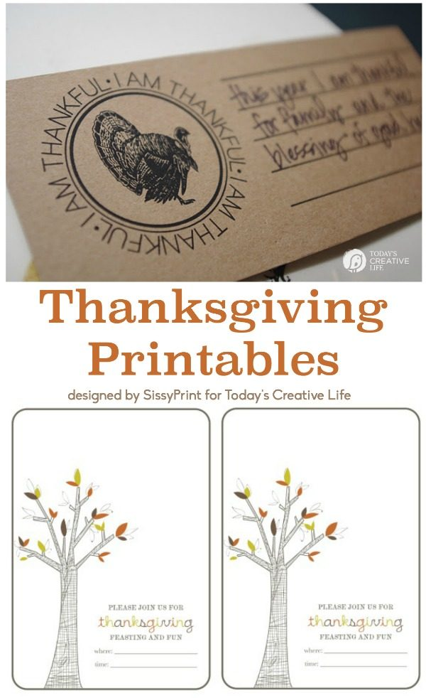Printables for Thanksgiving | Download this free table printable or these adorable Thanksgiving Invitations. Designed by SissyPrint for Today's Creative Life.