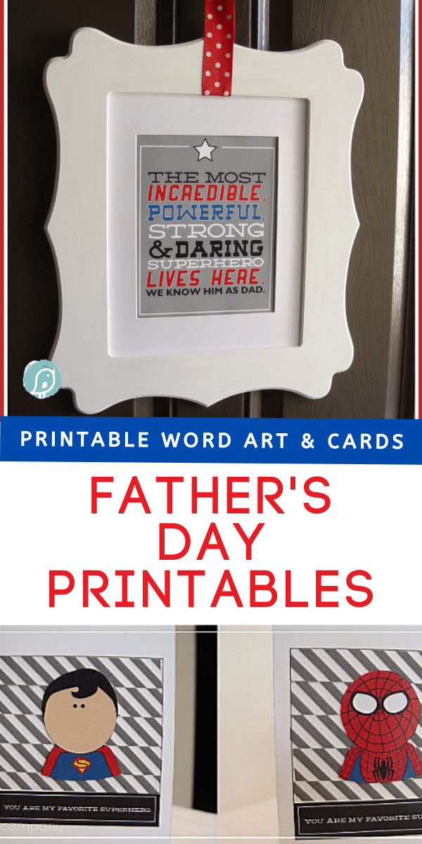 photo collage of fathers day printables