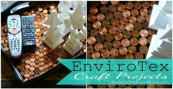 Envirotex crafts- Today's Creative Blog