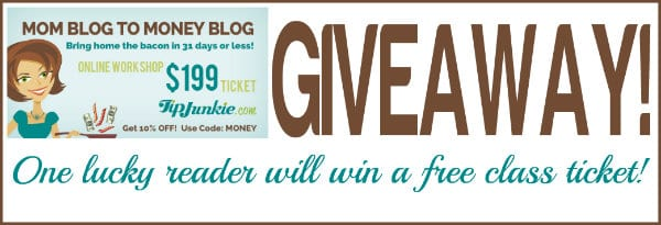 mom blog to money blog giveaway