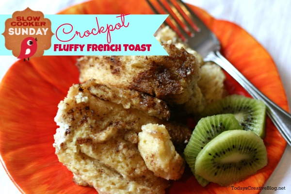 crockpot french toast | TodaysCreativeblog.net