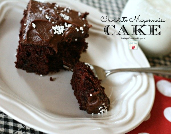 Mayonnaise Cake with Chocolate Todays Creative Life
