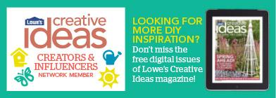 Lowes Creative Ideas