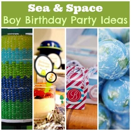 sea and space boy birthday party ideas