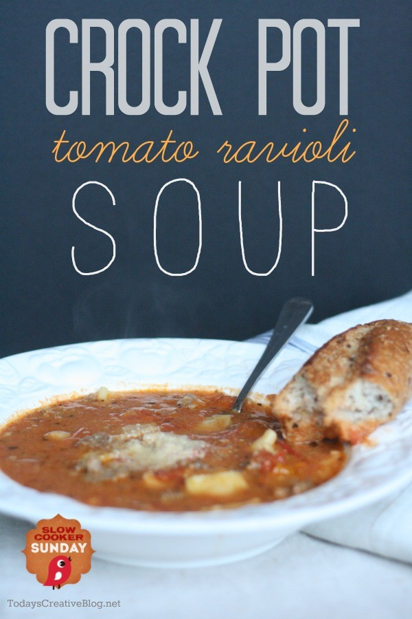 crock pot tomato ravioli soup | This is my all time favorite soup! Slow Cooker soups can be found on TodaysCreativeLife.com