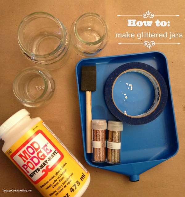DIY Glittered Jars |How to Glitter Jars | TodaysCreativeBlog.net