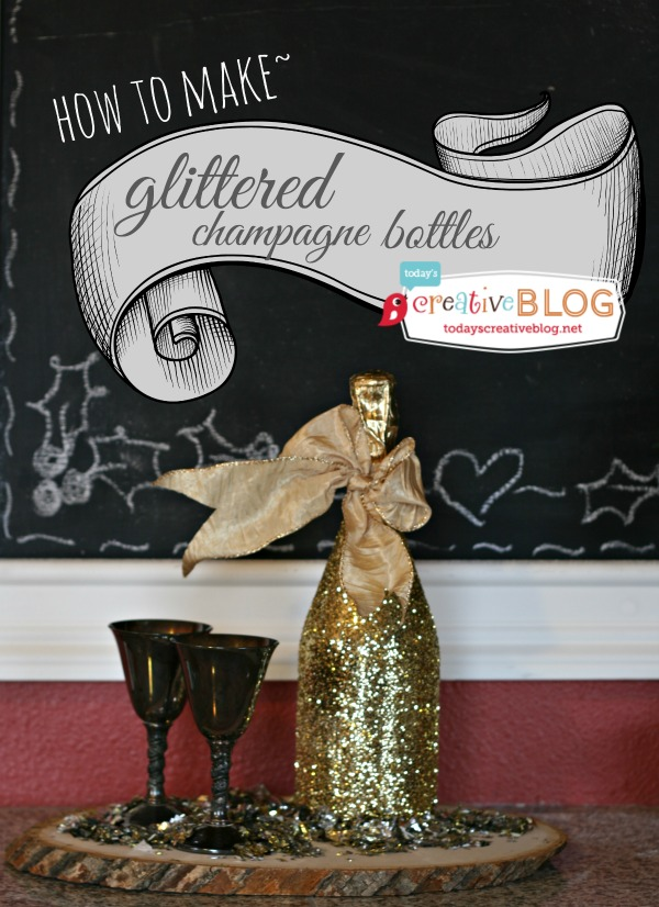 How to Make Glittered Champagne Bottles | TodaysCreativeBlog.net