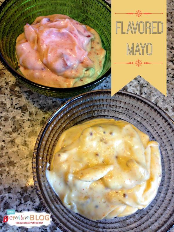 Flavored Mayo | TodaysCreativeBlog.net