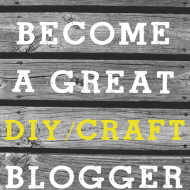 How To Become a Craft Blogger