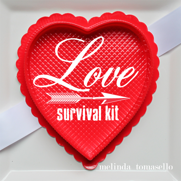 Valentine Survival Kit | TodaysCreativeBlog.net by MelindaTomasello.com