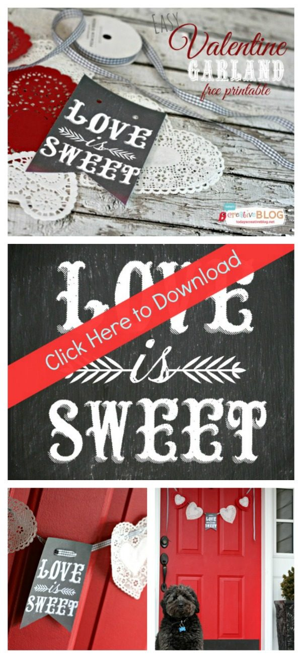 Chalkboard Valentine Printables {diy garland} | Download this free Valentine's Day Printable to create your own decor! Get yours on Today's Creative Life.