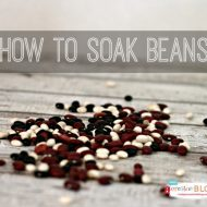 How to Soak Beans | TodaysCreativeBlog.net