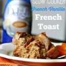 Slow Cooker French Toast | TodaysCreativeBlog.net