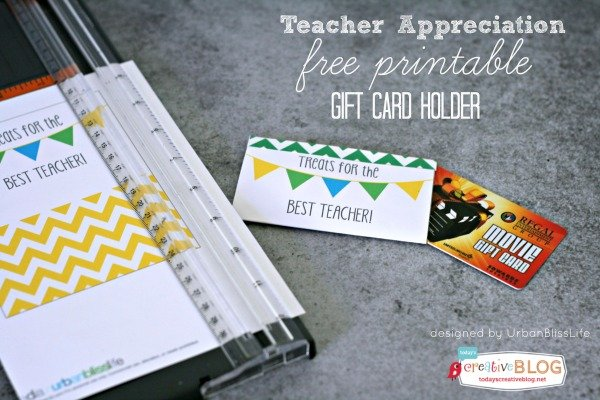 Printable Teacher Appreciation Gift Card Holder | TodaysCreativeBlog.net