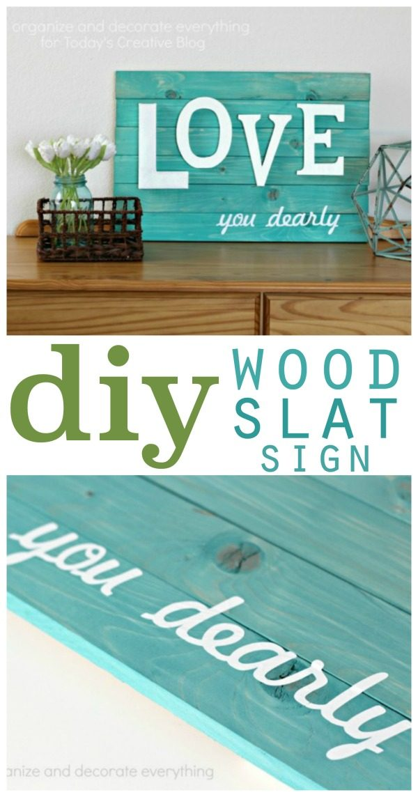 diy wood slat sign | Make your own wood wall art. Guest post by Organize and Decorate Everything for TodaysCreativeLife.com