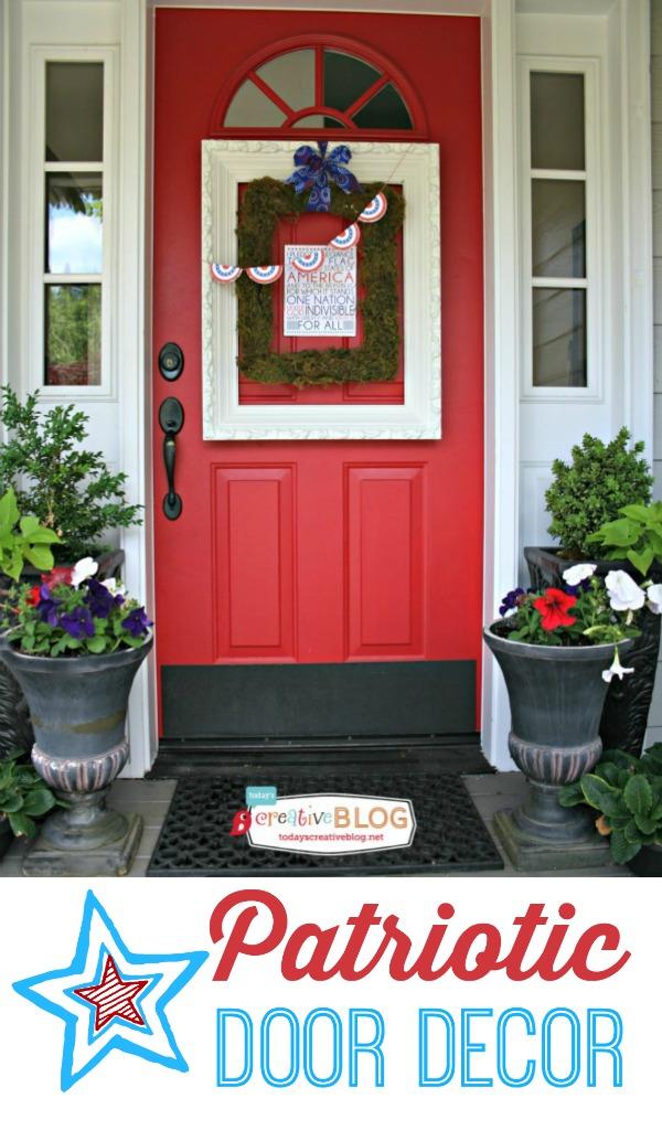 DIY Patriotic Door Decorations | TodaysCreativeBlog.net #LowesCreator