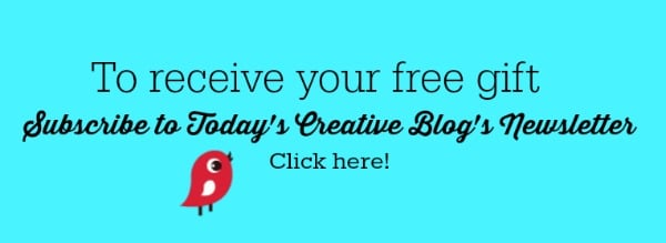subscribe to Today's Creative Blog
