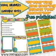 Printable School Memories and Lunchbox Notes