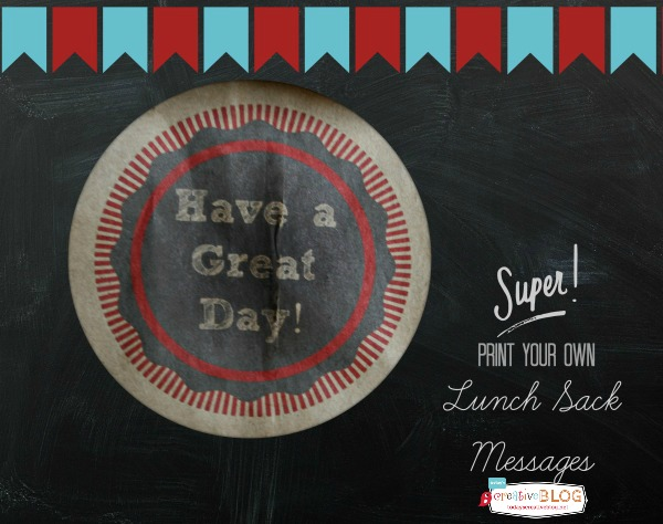 Printable Lunch Bags | Print right on your child's lunch sack for a fun surprise. See how on TodaysCreativeLife.com