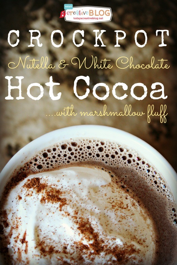 Crockpot Hot Chocolate | TodaysCreativeBlog.net