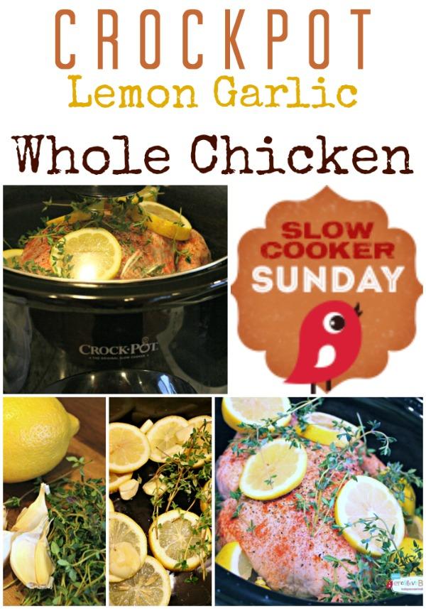 Crockpot Lemon Garlic Whole Chicken | Slow Cooker Sunday  | TodaysCreativeBlog.net