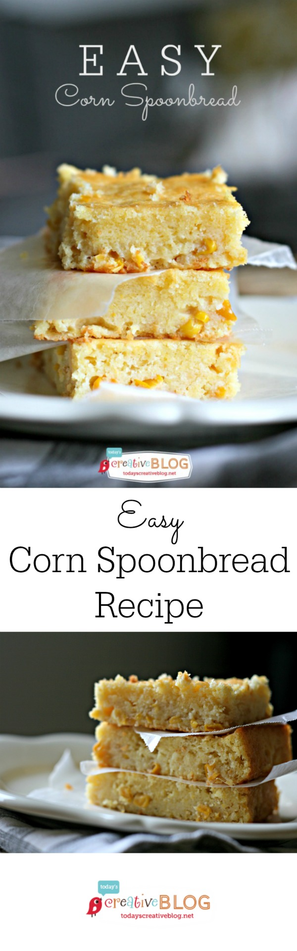 Easy Spoonbread Recipe on Today's Creative Blog