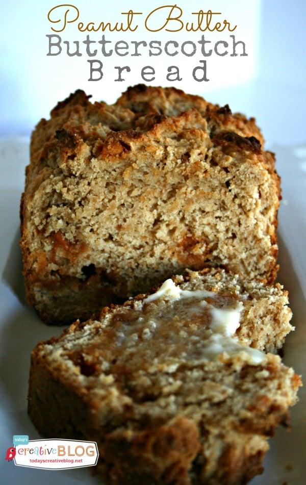 Peanut Butter Butterscotch Bread | TodaysCreativeBlog.net