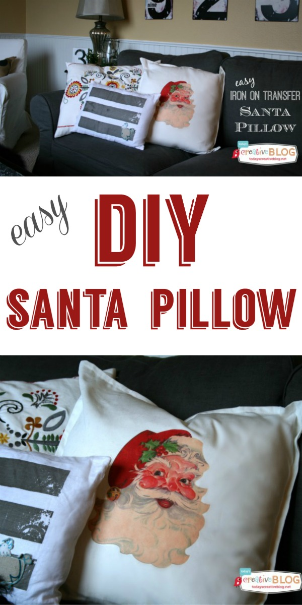 DIY Iron On Santa Pillow  TodaysCreativeBlog.net