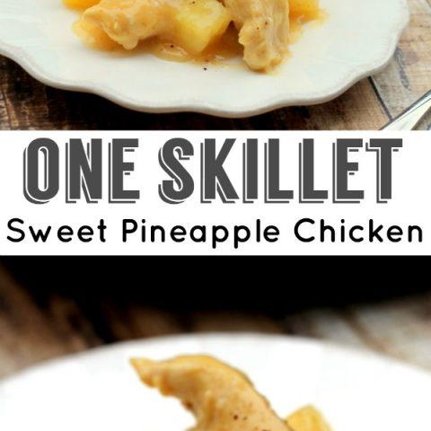 One Skillet Sweet Pineapple Chicken