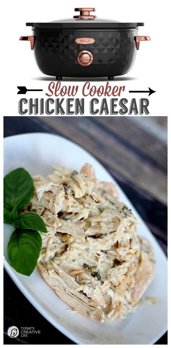 Slow Cooker Caesar Chicken | Make dinner easy! This recipe is great for so many meals! See more slow cooker recipes on TodaysCreativeLife.com