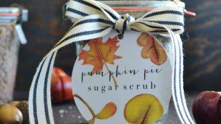Pumpkin Pie Sugar Scrub and Free Printable