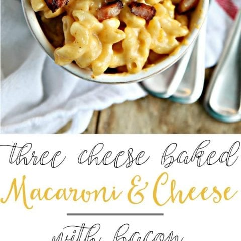 Three Cheese Baked Mac and Cheese with Bacon