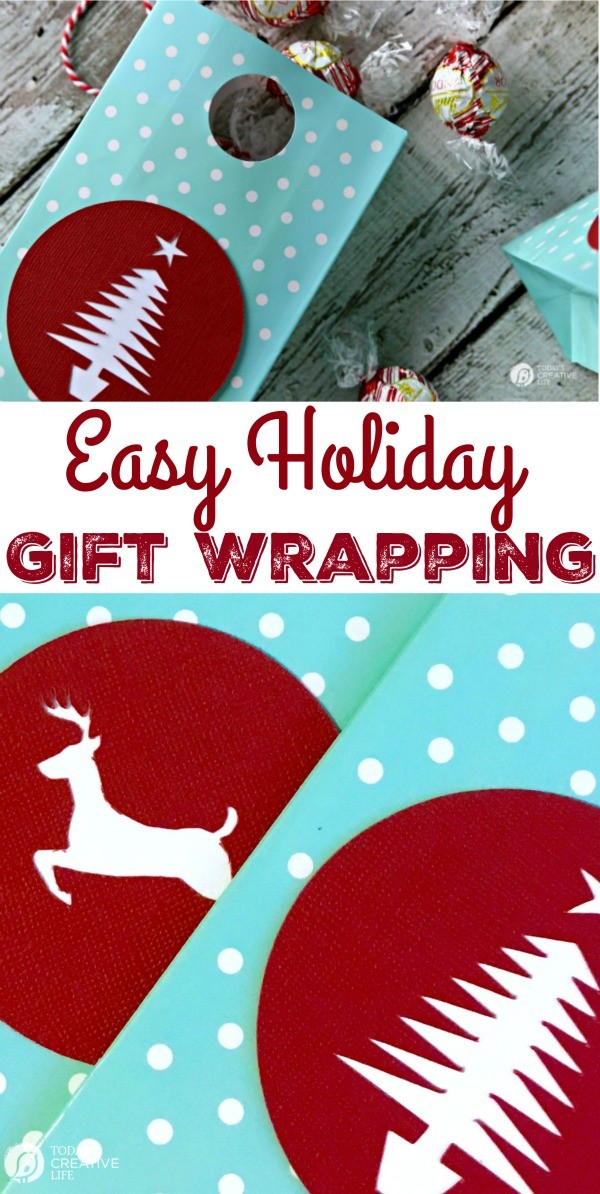 Easy Holiday Gift Wrapping | Gift Wrapping ideas | DIY Gift Wrap | Cricut Explore, Cricut Maker Projects and crafts | Holiday Decor | TodaysCreativeLife.com