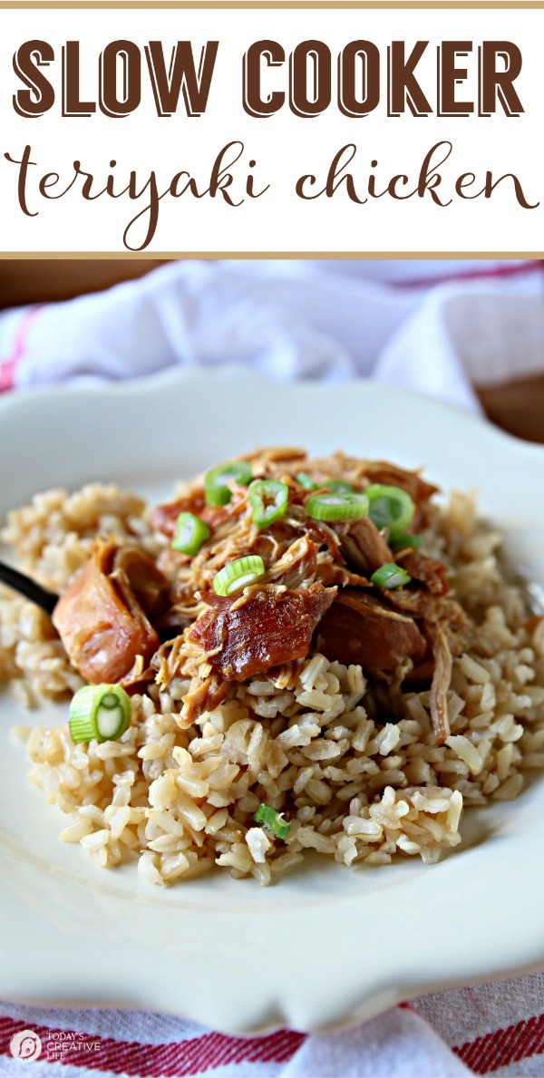 Slow Cooker Teriyaki Chicken | Crockpot meals are the best idea ever! This is a healthy family favorite dinner idea great for weekdays or weekends. Get the recipe on TodaysCreativeLife.com