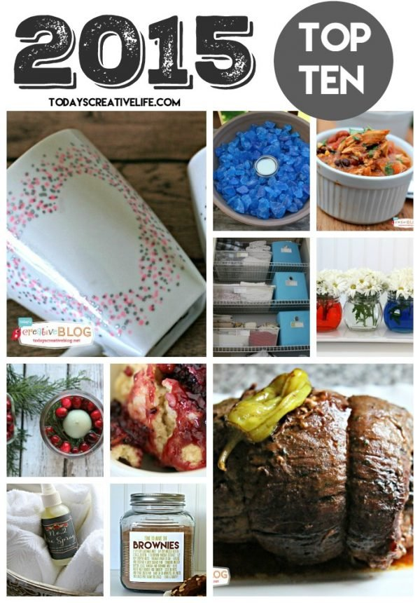 2015 Top Ten for Today's Creative Life   Sharing DIY, Decor, Recipes, Printables and more! It's time to be inspired!
