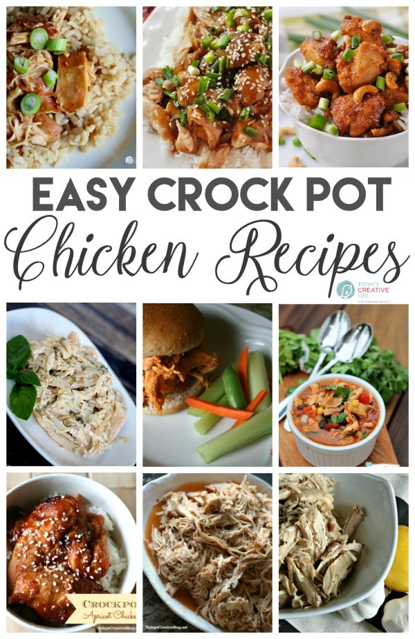 Chicken Crock Pot Recipes | Find easy slow cooker recipes for chicken. Recipes that are family friendly and full of flavor. Click on the photo for crockpot recipes. TodaysCreativeLife.com
