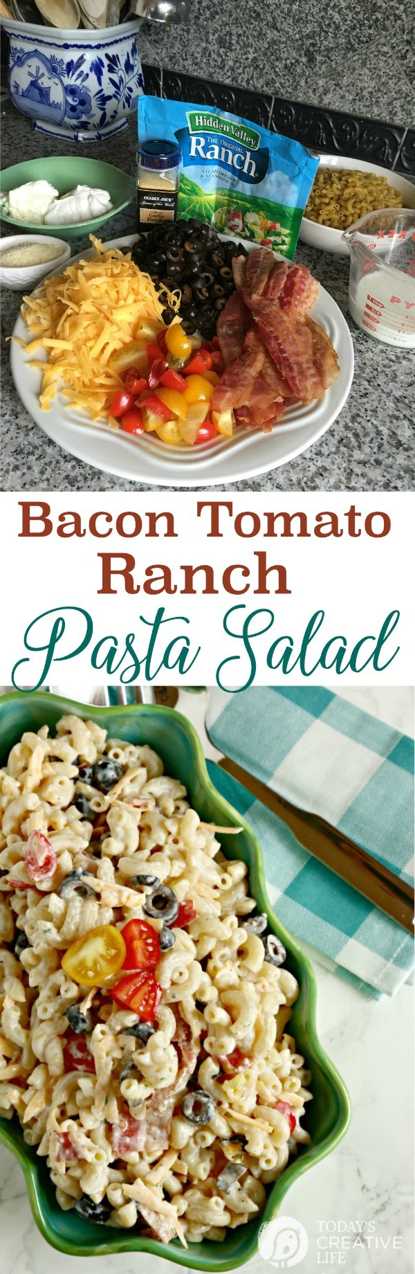 Bacon Ranch Pasta Salad | This pasta salad recipe is perfect for any BBQ, Summer or Holiday gathering. Easy side dish or a light lunch. Quick and fast! See the recipe on TodaysCreativeLife.com