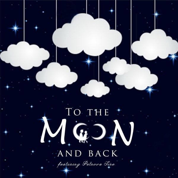 To The Moon and Back | New artist ready for download.