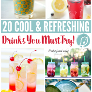 20 Cool and Refreshing Drinks