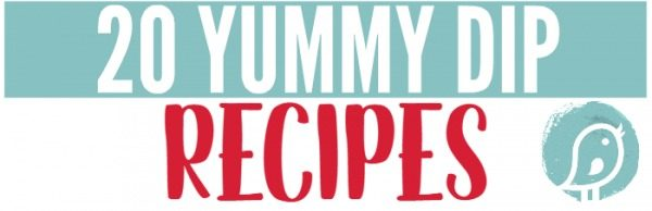 20 yummy dip recipes found on Today's Creative Life