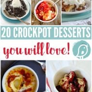 20 Crock Pot Desserts You Will LOVE!