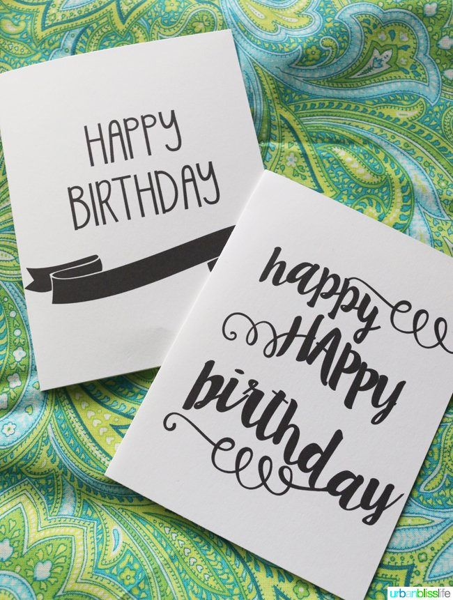 Printable Birthday Cards | Free printable birthday cards for him, her, girls or boys. Print up a few to have on hand. Designed by UrbanBlissLife for TodaysCreativeLife.com