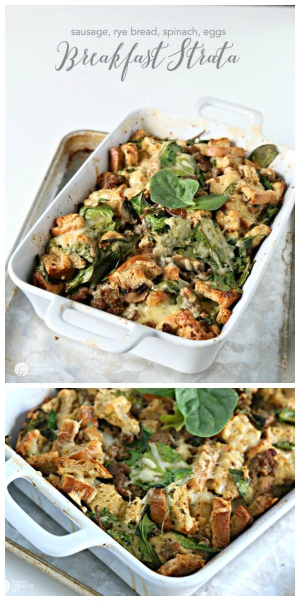 Breakfast Strata Recipe with Rye bread, sausage, spinach and eggs. Easy Breakfast Ideas. Overnight breakfast casserole ideas. TodaysCreativeLife.com
