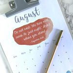 August 2017 Printable Calendar | Free printable calendar download. Watercolor design with inspirational quotes | Click for your free calendar. TodaysCreativeLife.com