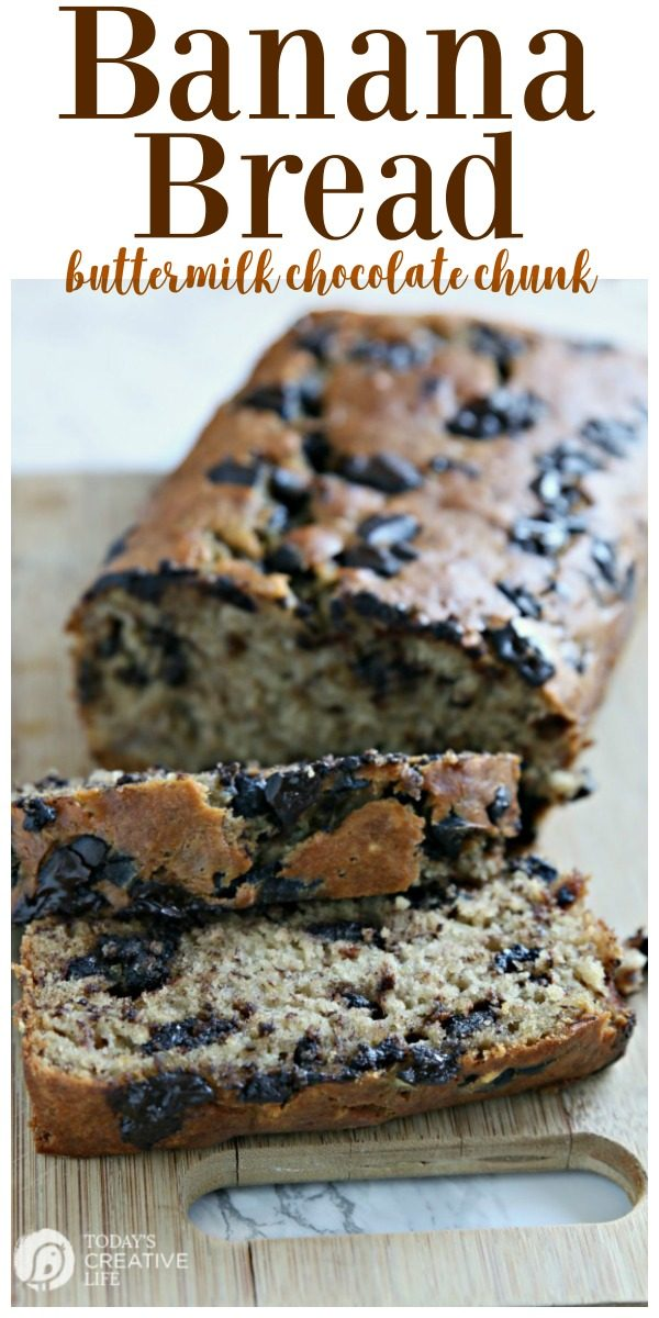 Buttermilk Banana Bread Recipe with Chocolate Chunks | Chocolate Chip banana bread is a classic and easy recipe. Buttermilk makes it extra moist. See it on TodaysCreativeLife.com