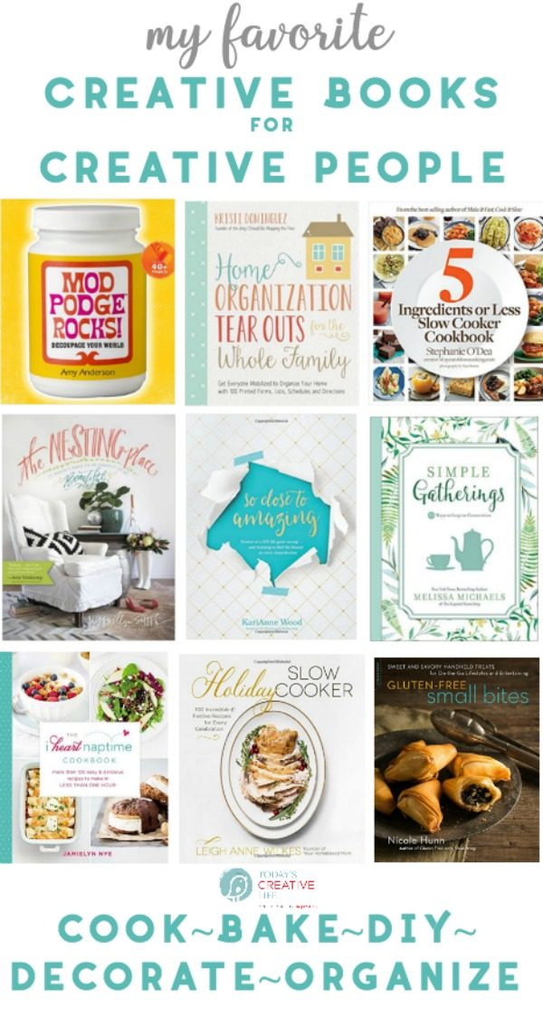 Creative Books for Creative People | Craft, Bake, Cook, DIY and Decorating books for the creative person | Books by Bloggers | TodaysCreativeLife.com