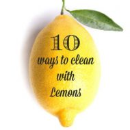 Clever Ways to Clean with Lemons