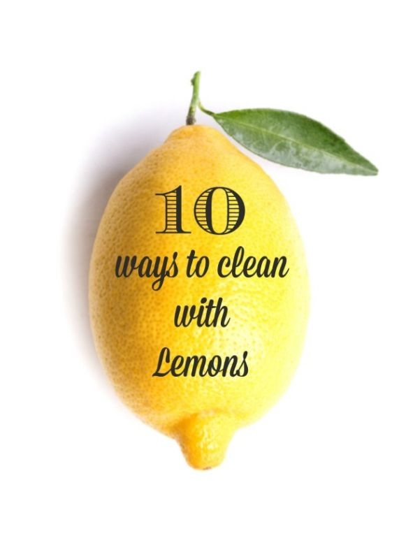 10 Clever Ways to Clean with Lemons | Natural chemical free cleaning ideas. Rust and mildew stain remover | Household uses for lemons. TodaysCreativeLife.com