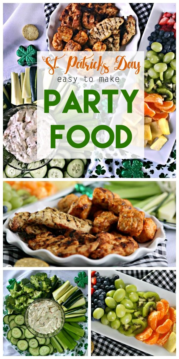 Easy to Make Party Food Ideas | This party spread is great for St. Patrick's Day. Cooked Perfect Grilled Chicken with simple fruits and veggies | TodaysCreativeLife.com