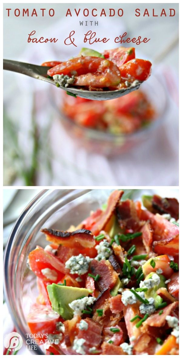 Tomato Avocado Salad with Bacon and Blue Cheese Dressing | Garden fresh tomatoes, thick bacon and delicious ripe avocados. Homemade Classic Blue Cheese Salad Dressing | Bleu Cheese Dressing | Side dish ideas | TodaysCreativeLIfe.com
